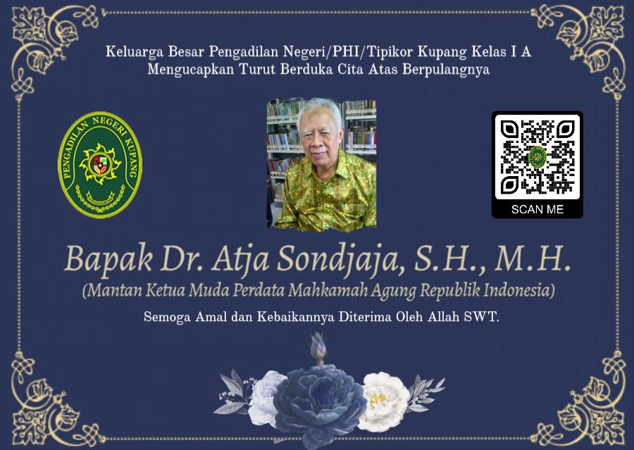 Turut Berduka Cita Atas Berpulangnya Bapak Dr. Atja Sandjojo, S.H., M.H.